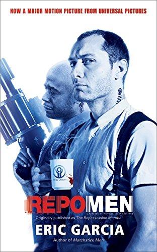 Repo Men (006171304X) by Eric Garcia
