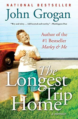 9780061713309: The Longest Trip Home: A Memoir