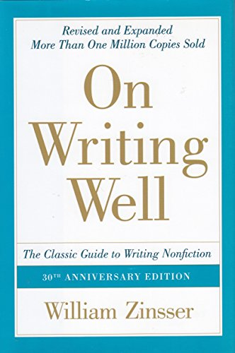 9780061713569: On Writing Well: The Classic Guide To Writing Nonfiction: 30th Anniversary Edition