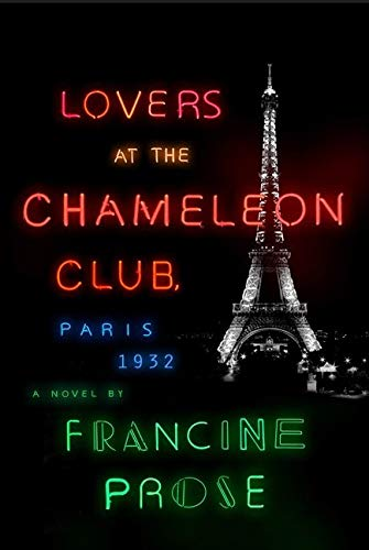 9780061713781: Lovers at the Chameleon Club, Paris 1932: A Novel