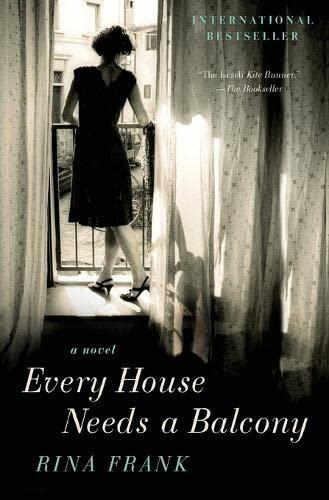 9780061714245: Every House Needs a Balcony: A Novel
