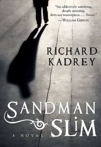 Sandman Slim: Kadrey, Richard