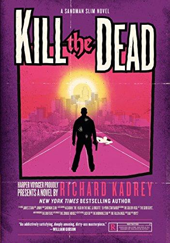 9780061714344: Kill the Dead: A Sandman Slim Novel