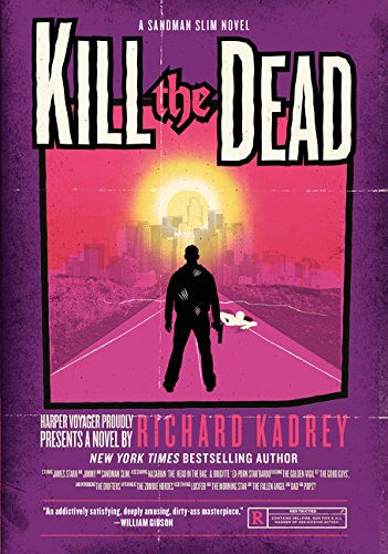 9780061714344: Kill the Dead: A Sandman Slim Novel