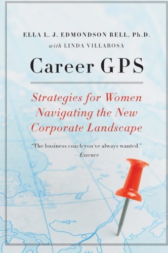 9780061714399: Career GPS: Strategies for Women Navigating the New Corporate Landscape