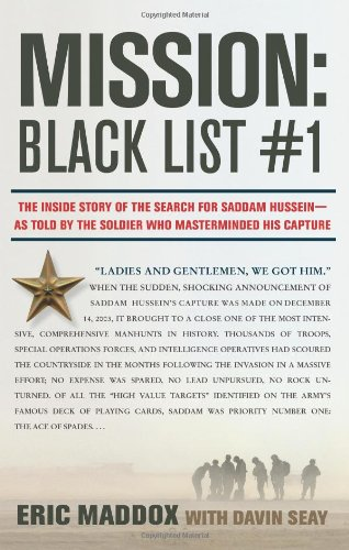 9780061714474: Mission: Black List #1: The Inside Story of the Search for Saddam Hussein - and the Soldier Who Masterminded His Capture: The Inside Story of the ... by the Soldier Who Masterminded His Capture