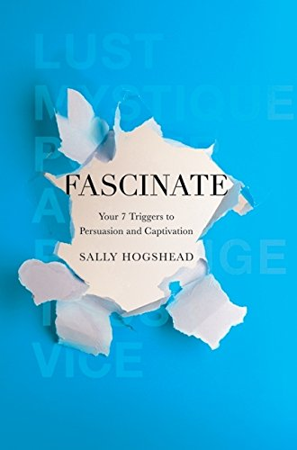 9780061714702: Fascinate: Your 7 Triggers to Persuasion and Captivation
