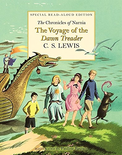 9780061714979: Chronicles of Narnia: The Voyage of the Dawn Treader Read-Aloud Edition
