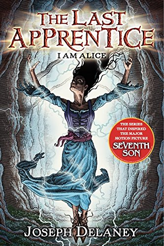 9780061715150: I Am Alice (Last Apprentice)