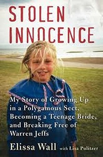 9780061715198: Stolen Innocence: My Story of Growing Up in a Polygamous Sect, Becoming a Teenage Bride, and Breaking Free of Warren Jeffs