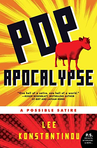 9780061715372: Pop Apocalypse: A Possible Satire