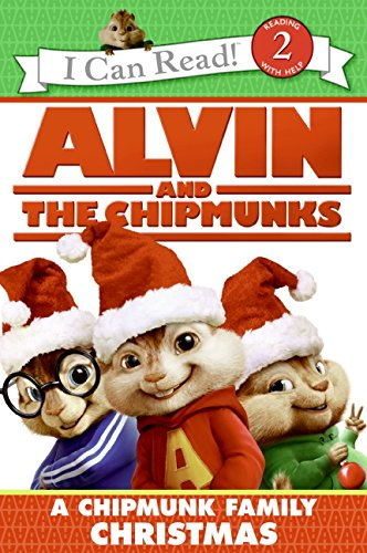 9780061715464: Alvin and the Chipmunks: A Chipmunk Family Christmas (I Can Read Level 2)