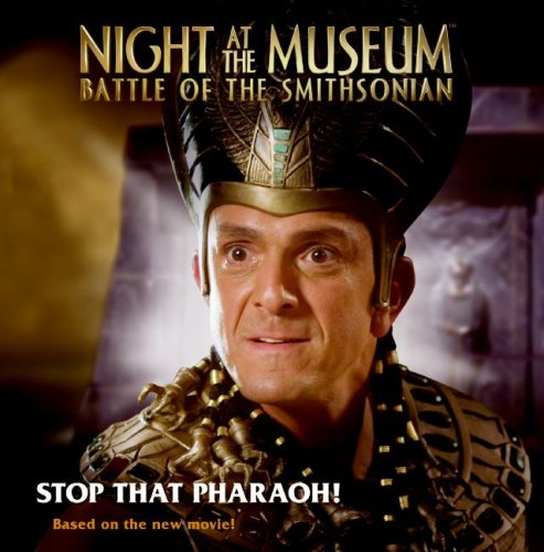 9780061715549: Night at the Museum: Battle of the Smithsonian: Stop That Pharaoh!
