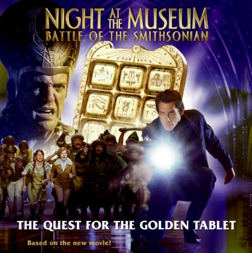 9780061715556: Night at the Museum: Battle of the Smithsonian: The Quest for the Golden Tablet