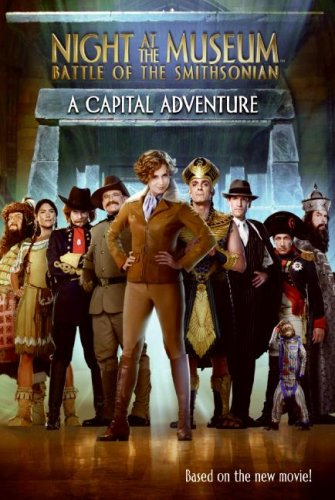 9780061715563: A Capital Adventure (Night at the Museum: Battle of the Smithsonian)