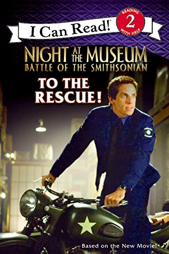 9780061715587: Night at the Museum: Battle of the Smithsonian: To the Rescue! (I Can Read Book 2)