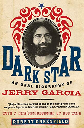 9780061715723: Dark Star: An Oral Biography of Jerry Garcia