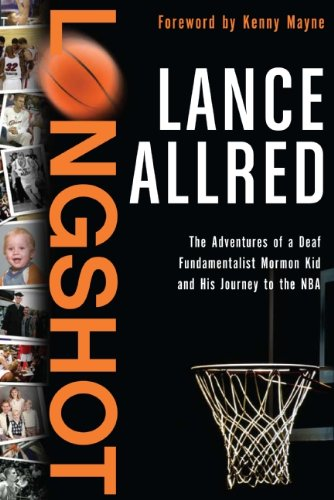 9780061718588: Longshot: The Adventures of a Deaf Fundamentalist Mormon Kid and His Journey to the NBA