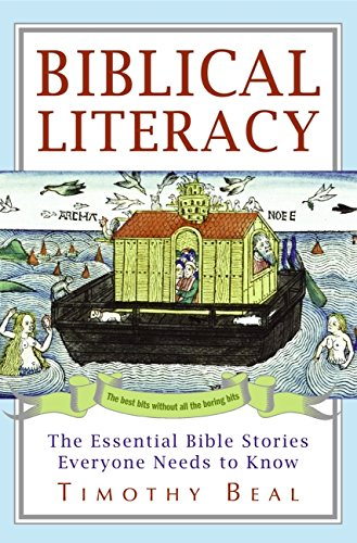9780061718625: Biblical Literacy: The Essential Bible Stories Everyone Needs to Know
