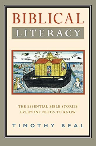9780061718670: Biblical Literacy: The Essential Bible Stories Everyone Needs to Know