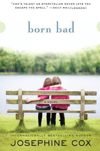 9780061718977: Born Bad: A Novel