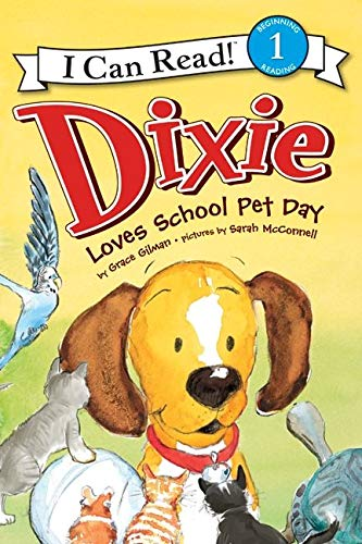 9780061719110: Dixie Loves School Pet Day (I Can Read Book 1)