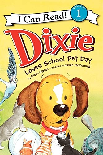 9780061719127: Dixie Loves School Pet Day (I Can Read Book 1)