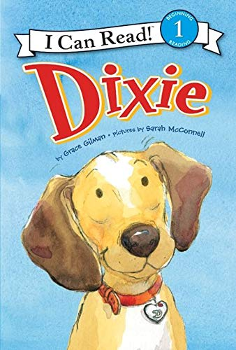 Dixie (I Can Read Book 1): Gilman, Grace