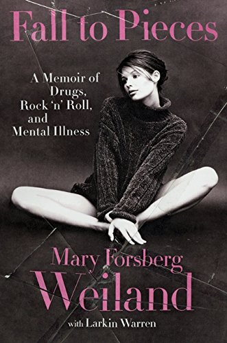 9780061719158: Fall to Pieces: A Memoir of Drugs, Rock and Roll and Mental Illness