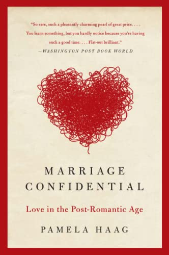 9780061719295: Marriage Confidential: Love in the Post-Romantic Age