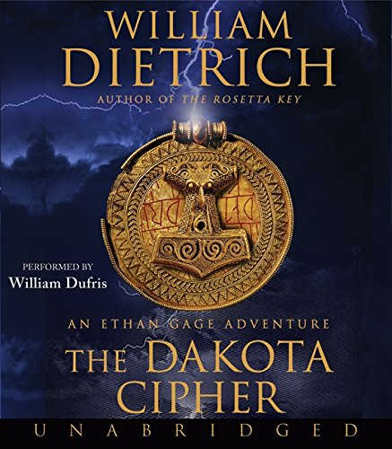 9780061719509: The Dakota Cipher (Ethan Gage Adventures)