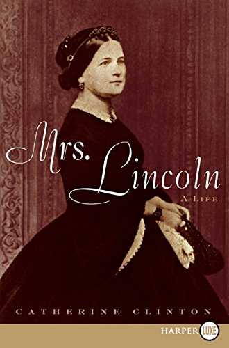 9780061719745: Mrs. Lincoln LP: A Life