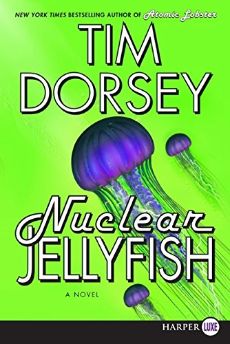 9780061719813: Nuclear Jellyfish LP: A Novel (Serge a. Storms)