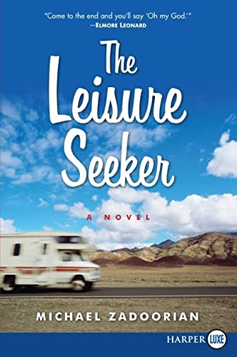 9780061719837: The Leisure Seeker: A Novel