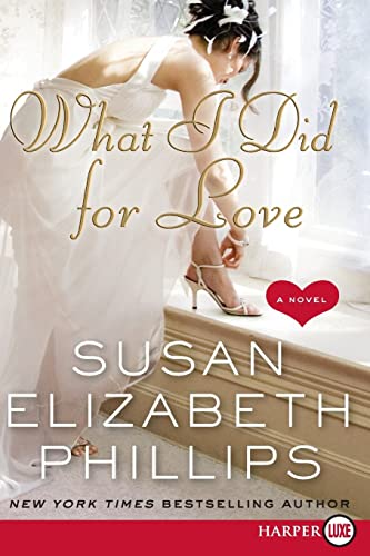 9780061719844: What I Did for Love: A Novel