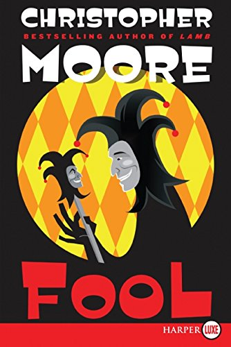 9780061719875: Fool: A Novel