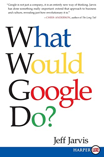 9780061719912: What Would Google Do?