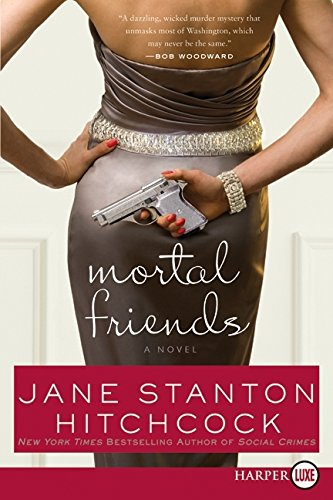 9780061719943: Mortal Friends: A Novel