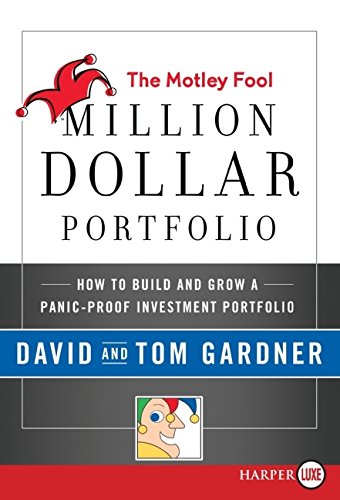 9780061720031: The Motley Fool Million Dollar Portfolio: How to Build and Grow a Panic-Proof Investment Portfolio