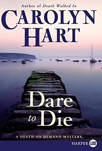 9780061720062: Dare to Die (Death on Demand Mysteries, No. 19)