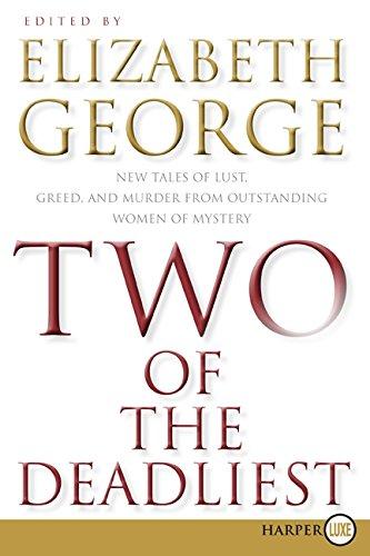 9780061720154: Two of the Deadliest LP: New Tales of Lust, Greed, and Murder from Outstanding Women of Mystery