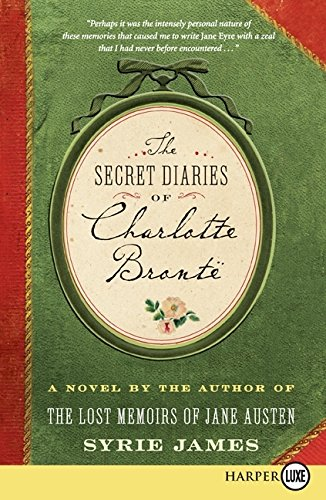 9780061720192: The Secret Diaries of Charlotte Bronte