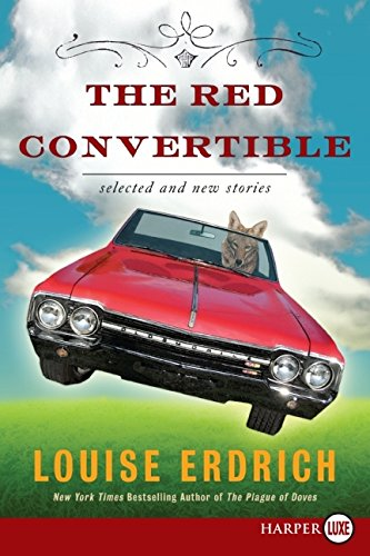 9780061720253: The Red Convertible LP: Selected and New Stories, 1978-2008