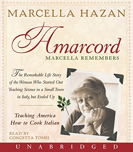 9780061720734: Amarcord: Marcella Remembers - Teaching America How to Cook Italian