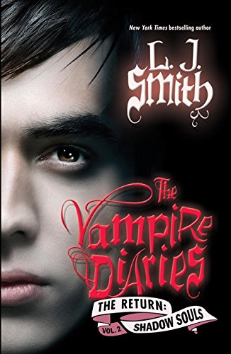 9780061720819: The Vampire Diaries: Shadow Souls (The Return: Vol. 2)