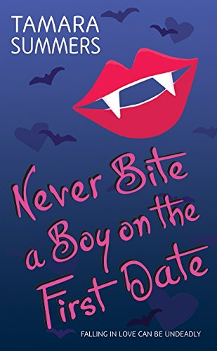 9780061721540: Never Bite a Boy on the First Date