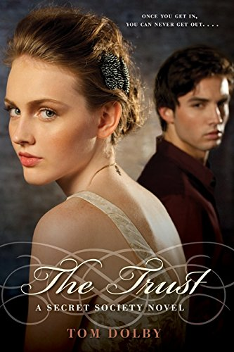 9780061721649: The Trust: A Secret Society Novel (Secret Society Novels)