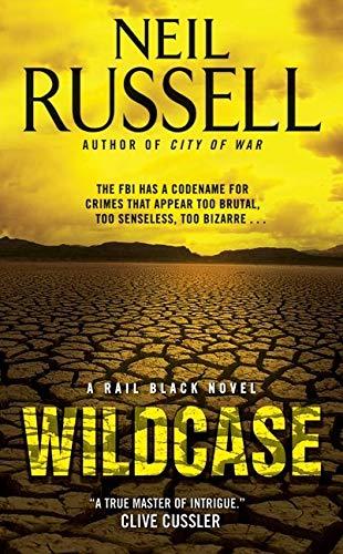 9780061721731: Wildcase: A Rail Black Novel