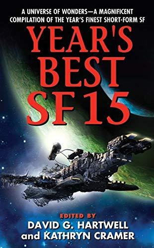 9780061721755: Year's Best SF 15 (Year's Best SF Series)
