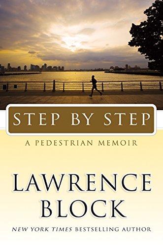 9780061721816: Step by Step: A Pedestrian Memoir
